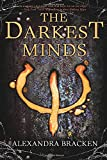 The Darkest Minds by Alex Bracken