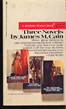 Three Novels by James M. Cain: Double Indemnity, Serenade, and The Postman Always Rings Twice