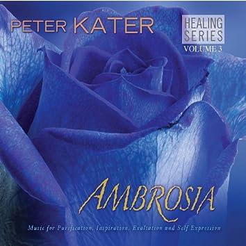 Ambrosia - Healing Series Volume 3