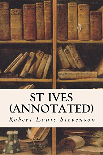 St Ives (annotated) (English Edition)
