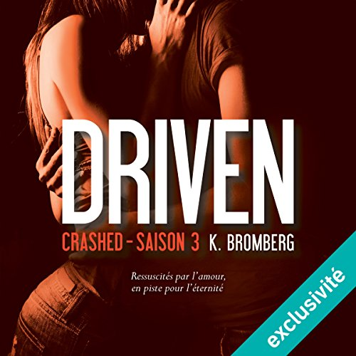 Crashed: Driven 3 [French Version] audiobook cover art