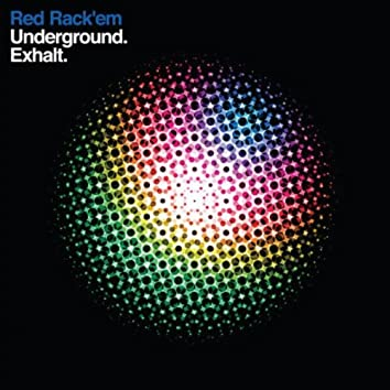 Underground/Exhalt
