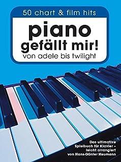 Piano Gefallt Mir] 50 Chart & Film Hits