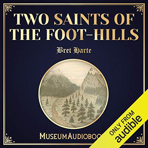 Two Saints of the Foot-hills cover art
