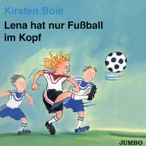 Lena Hat Nur Fussball im Kopf
