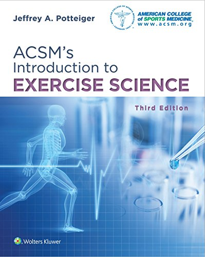 Compare Textbook Prices for ACSM's Introduction to Exercise Science American College of Sports Medicine 3 Edition ISBN 9781496339614 by Potteiger, Dr. Jeffrey