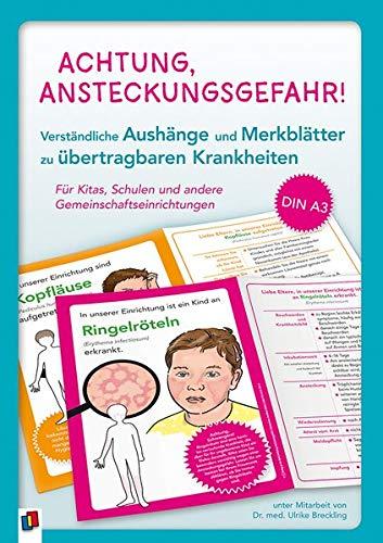 Achtung, Ansteckungsgefahr! – Verständliche Aushänge und Merkblätter zu übertragbaren Krankheiten: Für Kitas, Schulen und andere Gemeinschaftseinrichtungen