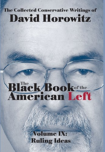Ruling Ideas: The Black Book of the American Left Volume 9