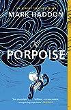 The Porpoise (English Edition)
