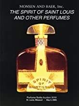 The Spirit of Saint Louis and Other Perfumes: Perfume Bottle Auction XVIII