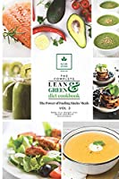 The Complete Lean and Green Diet Cookbook: The Power of Fueling Hacks Meals Vol. 2