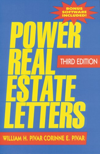 Power Real Estate Letters (Power Real Estate Letters: Letters, E-Mails, & More to Meet All Busi)