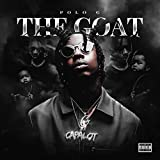 THE GOAT [Explicit]