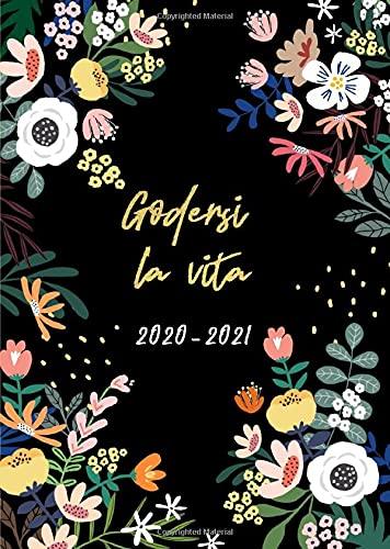 Agenda 2020 2021 settimanale: Agenda 2020 2021 A5 | luglio 2020 - dicembre 2021 | Agenda 18 mesi giornaleria small 2020/2021 | disegno floreale | Godersi la vita