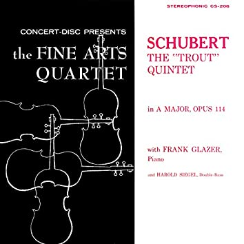 """Schubert: Piano Quintet in A Major, D. 667 """"The Trout"""" (Remastered from the Original Concert-Disc Master Tapes)"""