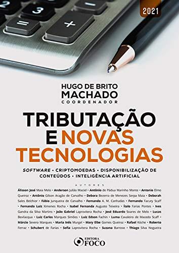 Tributação e novas tecnologias: software • criptomoedas • disponibilização de conteúdos • inteligência artificial