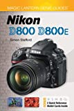 Magic Lantern Genie Guides®: Nikon D800 & D800E (Magic Lantern Guides®)