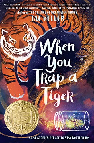 When You Trap a Tiger: (Winner of the 2021 Newbery Medal) (English Edition)