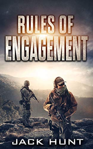 Rules of Engagement: A Post-Apocalyptic EMP Survival Thriller (Survival Rules Series Book 4) by [Jack Hunt]