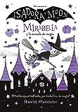 Mirabella y la escuela de magia (Mirabella 2)...