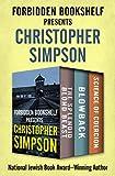 Forbidden Bookshelf Presents Christopher Simpson: The Splendid Blond Beast, Blowback, and Science of Coercion (English Edition)