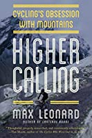 Higher Calling: Cycling's Obsession With Mountains