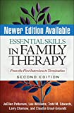 Essential Skills in Family Therapy, Second Edition: From the First Interview to Termination (The Guilford Family Therapy)