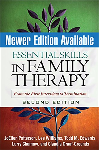 Essential Skills in Family Therapy: From the First Interview to Termination, 2nd Edition