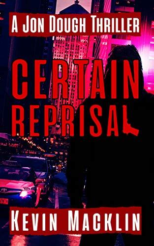Certain Reprisal by Kevin Macklin ebook deal