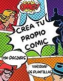 Crea tu propio comic 150 paginas variedad de plantillas: Dibuje sus propios cómics, exprese su talento y creatividad con un diseño de panel de 4 a 6, ... para estudiantes, artistas, niños y adultos.