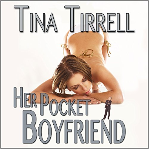 Her Pocket Boyfriend     A Shrinking Transformation Erotica & Giantess Fantasy              By:                                                                                                                                 Tina Tirrell                               Narrated by:                                                                                                                                 Me                      Length: 39 mins     3 ratings     Overall 4.0