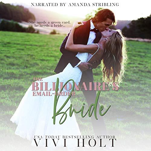 The Billionaire's Email-Order Bride Audiobook By Vivi Holt cover art