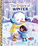 The Colors of Winter (Little Golden Book)