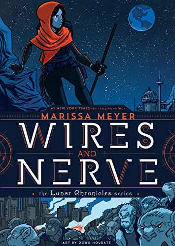 Wires and Nerve: Volume 1 (Wires and Nerve, 1) -  Meyer, Marissa, Paperback