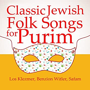 Classic Jewish Folk Songs for Purim