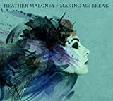 Songtexte von Heather Maloney - Making Me Break