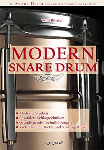 Tom Börner: Modern Snare Drum: Noten, CD für Schlagzeug