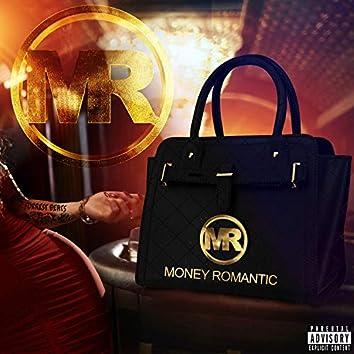 Money Romantic