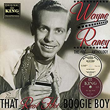 That Real Hot Boogie Boy - The King Anthology