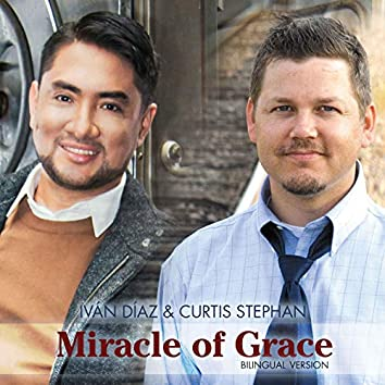 Miracle of Grace (Bilingual Version)
