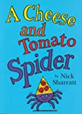 Cheese and Tomato Spider