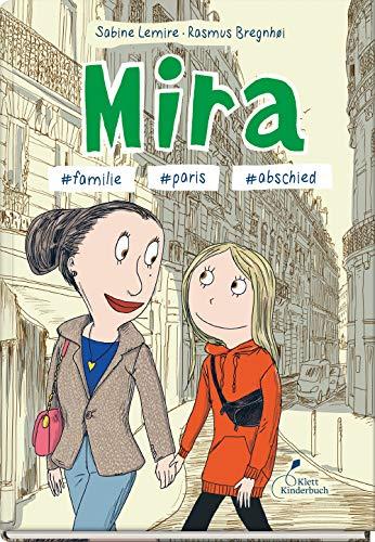 Mira #familie #paris #abschied: Mira - Band 4