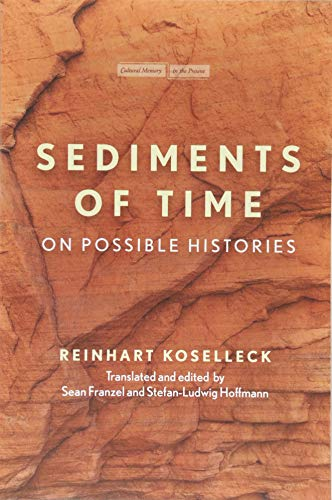 Download Sediments of Time: On Possible Histories (Cultural Memory in the Present) 1503605965