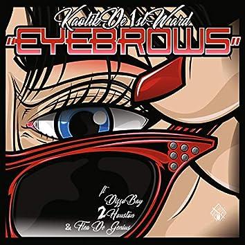 Eyebrows (feat. DizzoBay, 2 Houston & Flea Da Genius)