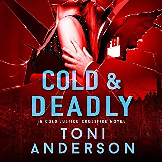 Cold & Deadly audiobook cover art