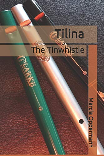 Tilina: The Tinwhistle