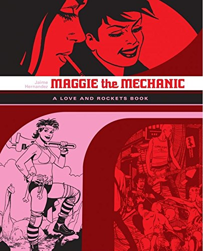 Maggie the Mechanic: The Love & Rockets Library - Locas Book 1 (English Edition)