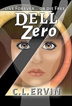 Dell Zero by [Carol Ervin]