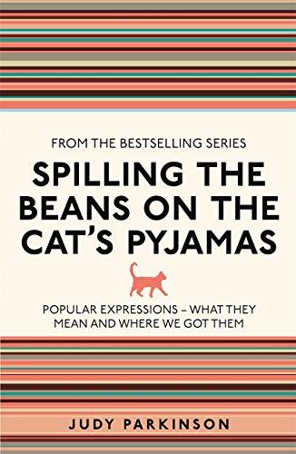 Parkinson, J: Spilling the Beans on the Cat