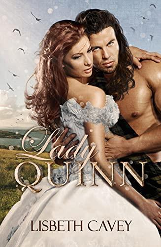 Lady Quinn (Highlanders en el tiempo nº 2) de Lisbeth Cavey